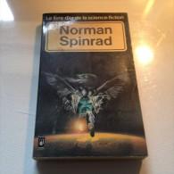 Romans   NORMAN  SPINRAD - Livres, BD, Revues