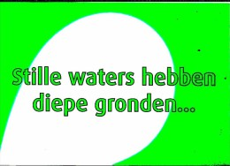 NL.- Ansichtkaart. Stille Waters Hebben Diepe Gronden... Watson Water. Kruidvat. 2 Scans. - Reclame