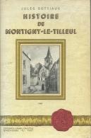 Montigny-le-Tilleul - Histoire De La Commune , Livre écrit Par Jules Sottiaux - 1946 ( Voir Scans ) - Montigny-le-Tilleul