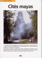 1 PETIT GUIDE NEUF CITES MAYAS GEOGRAPHIE HISTOIRE CHICHEN-ITZA MEXIQUE... LIVRET N° 215 EDITION AEDIS 8 PAGES - Géographie