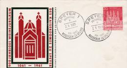 FDC 1961 Speyer 900jähriges Weihejubiläum Des Kaiserdomes Zu Speyer - Christianisme