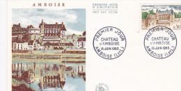 FDC 1963 Amboise Château D´Amboise Le Château Vu De La Loire - 1960-1969