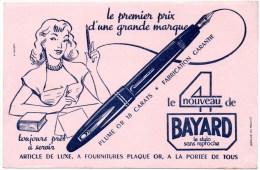 Buvard : Stylo Bayard, Le Stylo Sans Reproche. - Papeterie