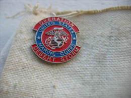 Pin´s De L'Opération Desert Storm Par Les Corps De Marines Aux USA - Militaria