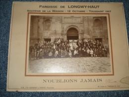 Paroisse De Longwy-haut,souvenir De La Mission ,12 Octobre ,toussant 1927..superbe Photo De Groupe - Lieux