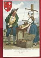 EZY-25 Schweizer-Trachten 1830 Glarus Costumes Suisses 1830. Nicht Gelaufen - GL Glaris