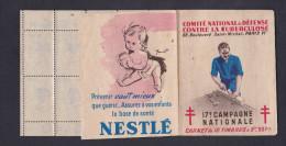Carnet Complet 10 Timbres Anti Tuberculeux Tuberculose Vaccin B.C.G. Pub Gibbs Nestle 17 è Campagne Nationale - Commemorative Labels