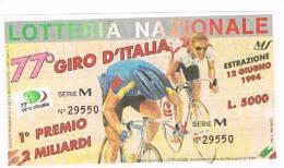 LOTTERIA NAZIONALE  77^ GIRO CICLISTICO D'ITALIA   1994 : - Biglietti Della Lotteria