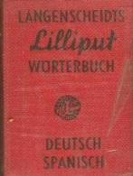 LANGENSCHEIDTS LILLIPUT DICTIONARY NO. 17, WORTERBUCH DEUTSCH SPANISCH, GERMAN SPANISH