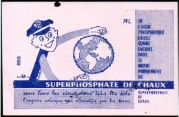 Buvard : Superphosphate De Chaux, L'engrais Calcique. - Farm