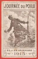 CPA Journée Du Poilu - Décembre 1915 - N° 347 565 - Alsaciens Et Lorrains - Marraine De Guerre - Patriotic