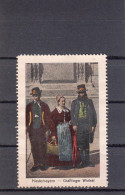 Vignette, Werbemarke, Niederbayern, Grafinger Winkel, Trachten Aus Grafing, Ca. 1910 - Alte Papiere