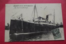 Cp Marechal Bugeaud Compagnie  Generale Transatlantique - Piroscafi