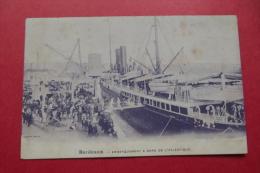 Cp  Bordeaux Embarquement A Bord De L'atlantique - Piroscafi