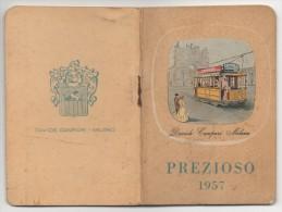 """02119 """"CALENDARIETTO - PREZIOSO 1957 - OMAGGIO DAVIDE CAMPARI - MILANO"""" ALL'INTERNO CALEND. PARTITE DI CALCIO 1956/1957 - Calendari"""