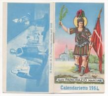 """02120 """"CALENDARIETTO - SAN PANCRAZIO MARTIRE 1964 - ALL´INTERNO SANTI DEL GIORNO - ORARI AUTO CORRIERE DA TO A PIANEZZA - Calendriers"""