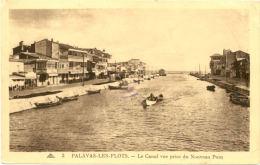 34/ CPA- Palavas Les Flots - Le Canal Vue Prise Du Nouveau Pont - Palavas Les Flots