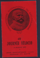 CONCENTRATION INERNATIONALE DU CYCLOTOURISME PAUL DE VIVIE ANNEE 1973 - Programs