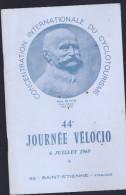 CONCENTRATION INERNATIONALE DU CYCLOTOURISME PAUL DE VIVIE ANNEE 1969 - Programs