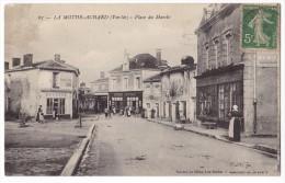 LA MOTHE ACHARD. - Place Du Marché. Jolie Carte - La Mothe Achard