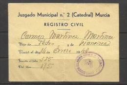 Q91-DOCUMENTO MURCIA ABASTECIMIENTOS CARTILLAS RACIONAMIENTO,1942.SELLO DEL JUZGADO DISTRITO Nº2 DE LA CATEDRAL,VEA SELL - Documentos Históricos