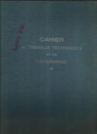 Cahier Grand Format à Ressort Travaux Techniques Et Géographie  Années 50-60 Feraudos , Utilisé - Buvards, Protège-cahiers Illustrés