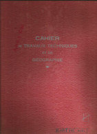 Cahier Grand Format à Ressort Travaux Techniques Et Géographie  Années 50-60 Feraudos N 408, Utilisé - Buvards, Protège-cahiers Illustrés