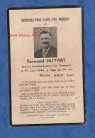 Faire-Part De Décés - Bombardement De TONNERRE ( Yonne ) Le 15 Juin 1940 - Décés De Fernand HUYART - WW2 - Décès