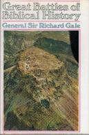 Great Battles Of Biblical History By Richard Nelson Gale (ISBN  9780090896202) - Antiquité