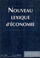 Nouveau Lexique D'économie By Jacques & Philippe Vuitton (ISBN 9782908045017) - Other