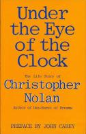 Under The Eye Of The Clock By Nolan, Christopher (ISBN 9780297790921) - Books, Magazines, Comics