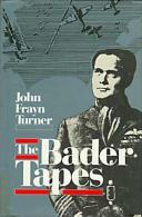 The Bader Tapes By Turner, John Frayn (ISBN 9780946041435) - War 1939-45