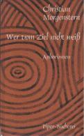 Wer Vom Ziel Nicht Weiß By Morgenstern, Christian - Books, Magazines, Comics