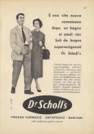 # DR.SCHOLL´S FOOT CARE SHOES 1950s Italy Advert Pub Pubblicità Reklame Pieds Chaussures Piedi Scarpe Schuhe Fusse - Advertising