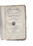Mémoire Pour Servir à L'histoire Des  Jeux Floraux.Poitevin-Peitavi.Tome Second..452 Pages.1815.TOULOUSE. - Auteurs Français
