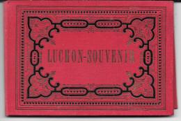 Carnet Luchon-Souvenir ( 13 Vues Dépliables) Lévy Frères - Paris . - Luchon