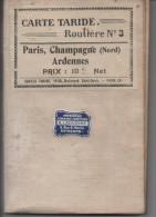 CARTE TARIDE ROUTIERE Sur Toile N° 3 Paris, Champagne (Nord) Ardennes / Echelle 1.250 000e - Cartes Routières
