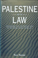 Palestine And The Law: Guidelines For The Resolution Of The Arab-Israel Conflict By Musa E., Ph.D. Mazzawi - Books, Magazines, Comics