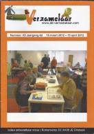 NL.- Tijdschrift - De Verzamelaar Nummerr 3 / Jaargang 62. 15 Maart 2012 - 15 April 2012 - Tijdschriften