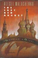 The Last Red August: A Russian Mystery By Malashenko, Alexei - Non Classificati