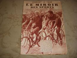MIROIR Des SPORTS 841 27.07.1935 TOUR De FRANCE ETAPE 17 18 BORDEAUX LA ROCHELLE - Sport