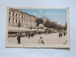 TOULOUSE    LES GRANDS CAFES ET LES BOULEVARDS - Toulouse