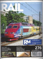 NL.- Tijdschrift - RAIL Magazine. Nummerr 276. Jaargang 32. Augustus 2010. Spoorwegen. Modelspoor. - Tijdschriften