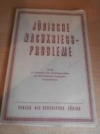 Jüdische Nachkriegsprobleme , Juden In Der Schweiz , 1945 , Israelitischer Gemeindebund , Selten !!! - 1939-45