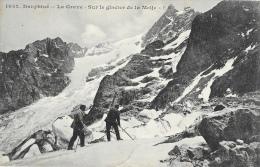 Alpinisme - Dauphiné - La Grave - Sur Le Glacier De La Meije - Edition E. Robert - Carte Non Circulée - Alpinismo