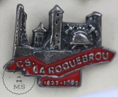 C.S. La Roquebrou Sapeurs Pompiers Fireman Firefighter - Pin Badge #PLS - Bomberos