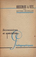 Catalogue 1939 Accessoires Et Spécialités Photographiques BEECKMANS & VEYS - ANTWERPEN - BRUXELLES - Appareils Photo