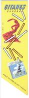 Marque-pages Publicité Pour Les Cigarettes GITANES Illustrée Par VILLEMOT & Les Cigarettes RALLYE Illustrée Par CARUGATI - Marque-Pages