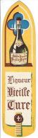Marque-pages Publicité Pour La Liqueur VIEILLE CURE Illustré Par WILQUIN  Et La Liqueur CORDIAL MEDOC - Marque-Pages