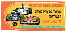 Sticker CIRCUIT PAUL RICARD - GRAND PRIX DE FRANCE FORMULE 1 Les 4-5-6  JUILLET 1975 - CHAMPIONNAT DU MONDE - Automobile - F1